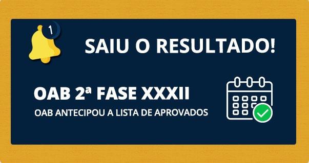 OAB antecipa e divulga o resultado do XXXII Exame - Parabéns, advogados!